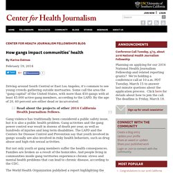 How gangs impact communities' health