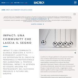 IMPACT: UNA COMMUNITY CHE LASCIA IL SEGNO