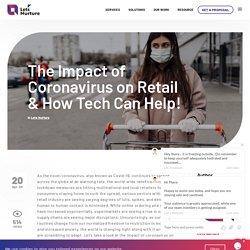 The Impact of Coronavirus on Retail & How Tech Can Help!