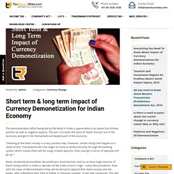 Short term & long term impact of Currency Demonetization