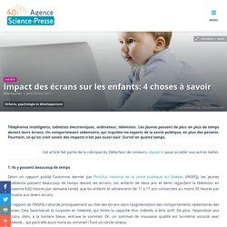 Impact des écrans sur les enfants: 4 choses à savoir