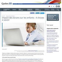 Impact des écrans sur les enfants : 4 choses à savoir