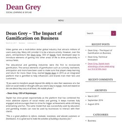 Dean Grey – The Impact of Gamification on Business