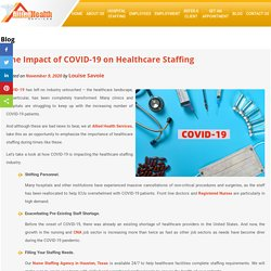 The Impact of COVID-19 on Healthcare Staffing