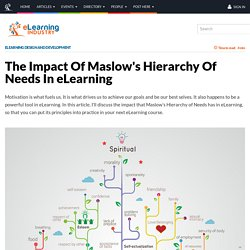 The Impact Of Maslow's Hierarchy Of Needs In eLearning