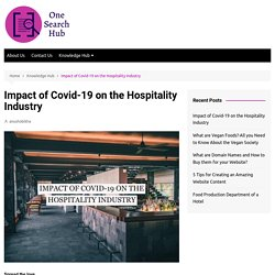 Impact of Covid-19 on the Hospitality Industry - One Search Hub