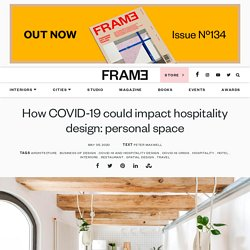 How COVID-19 could impact hospitality design: personal space