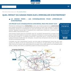 Quel impact du Grand Paris sur l'Immobilier d'entreprise?