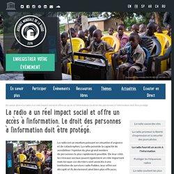La radio a un réel impact social et offre un accès à l'information. Le droit des personnes à l'information doit être protégé.