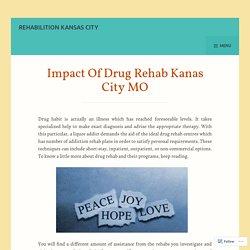 Drug Rehab Kanas City MO