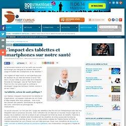 L'impact des tablettes et smartphones sur notre santé