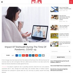 Impact Of Telehealth During The Time Of Pandemic, COVID -19