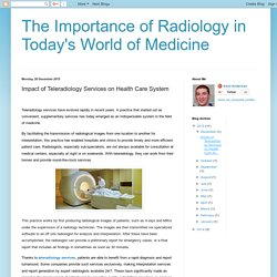 Impact of Teleradiology Services on Health Care System