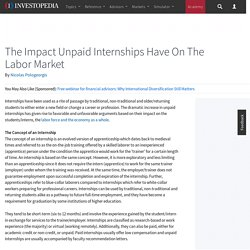 The Impact Unpaid Internships Have On The Labor Market