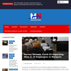 Survey Reveals Covid-19 Impacting Nine in 10 Employees in Malaysia