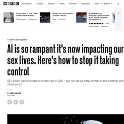 AI is impacting our sex lives. How to stop it taking control