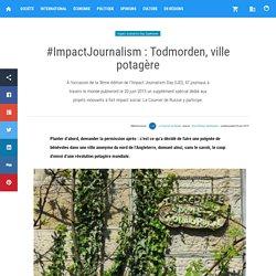 Todmorden, ville potagère — Actualités en Russie