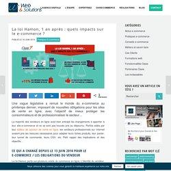 La loi Hamon, 1 an après : quels impacts sur le e-commerce ? - Web et Solutions