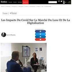 Les Impacts Du Covid Sur Le Marché Du Luxe Et De La Digitalisation