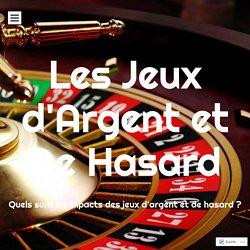 Les Jeux d'Argent et De Hasard