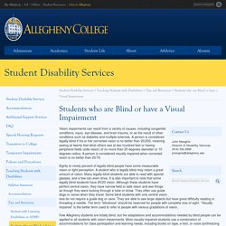 Students who are Blind or have a Visual Impairment « Student Disability Services