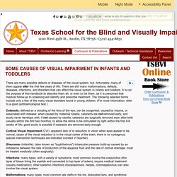 SOME CAUSES OF VISUAL IMPAIRMENT IN INFANTS AND TODDLERS