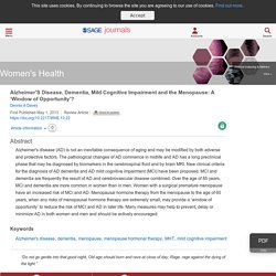 Alzheimer'S Disease, Dementia, Mild Cognitive Impairment and the Menopause: A 'Window of Opportunity'? - Dennis A Davey, 2013