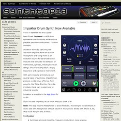 Impaktor Drum Synth Now Available