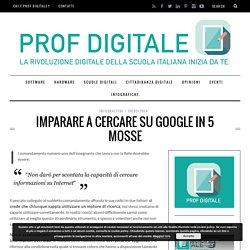 Imparare a cercare su Google in 5 mosse ~