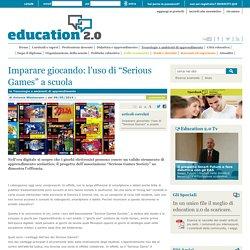 """Imparare giocando: l'uso di """"Serious Games"""" a scuola - 2014"""