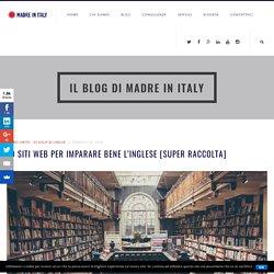 70 SITI WEB PER IMPARARE BENE L'INGLESE [SUPER RACCOLTA] – Madre in Italy