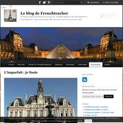 L'imparfait ; je lisais - Le blog de Frenchteacher