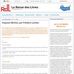 Impasse Michéa, par Frédéric Lordon