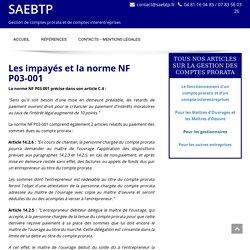 Les impayés et les contestations sur le compte prorata de chantier - SAEBTP