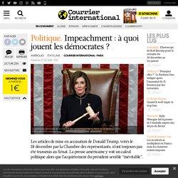 Impeachment: à quoi jouent les démocrates?