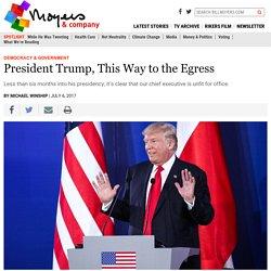 Impeachment: President Trump, This Way to the Egress