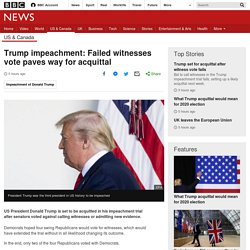 Trump impeachment: Failed witnesses vote paves way for acquittal