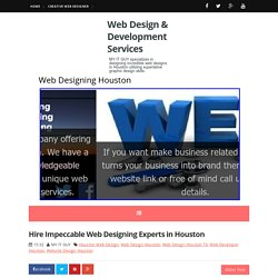 Hire Impeccable Web Designing Experts in Houston