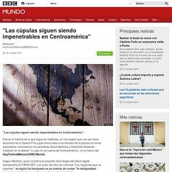"""Las cúpulas siguen siendo impenetrables en Centroamérica"" - BBC Mundo"