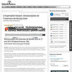L'impensable Hasard: retranscription de l'interview de Nicolas Gisin