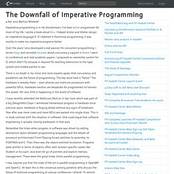 The Downfall of Imperative Programming | FP Complete
