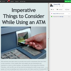 Imperative Things to Consider While Using an ATM