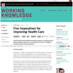 Alex K: Five Imperatives for Improving Health Care