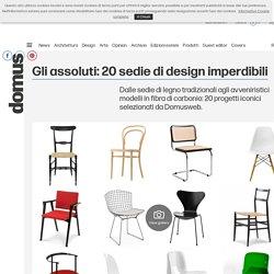 20 Imperdibili Sedie di Design: il Carattere di una Sedia Moderna