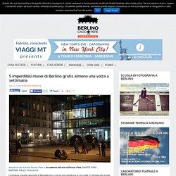 5 imperdibili musei di Berlino gratis almeno una volta a settimana - Berlino Magazine