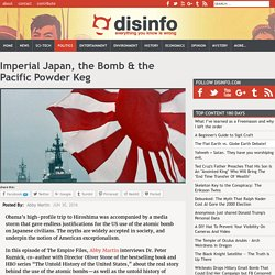 Imperial Japan, the Bomb & the Pacific Powder Keg