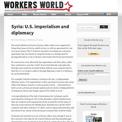 Syria: U.S. imperialism and diplomacy » Around the world