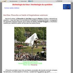 Jim Dine: Pinocchio en Suède et l'impérialisme américain