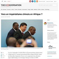 Vers un impérialisme chinois enAfrique?