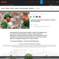 Impérialisme, intégration et apartheid : le rugby, ce sport très politique